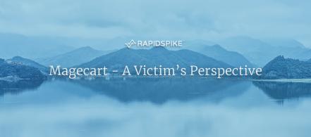 Magecart - A Victim's Perspective