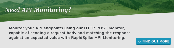 Monitor your API endpoints using our HTTP POST monitor, capable of sending a request body and matching the response against an expected value with RapidSpike API Monitoring.
