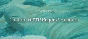 Custom HTTP Request Headers