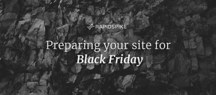 Preparing your site for Black Friday