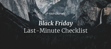 Black Friday Last-Minute Checklist