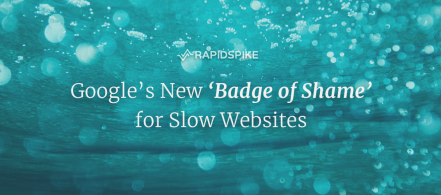 Google's New 'Badge of Shame' for Slow Websites