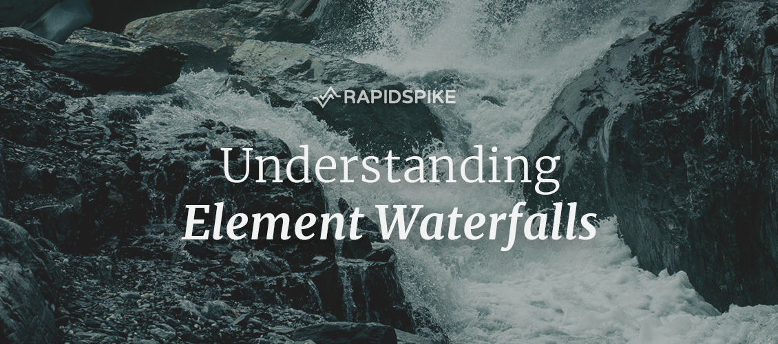 Understanding Element Waterfalls