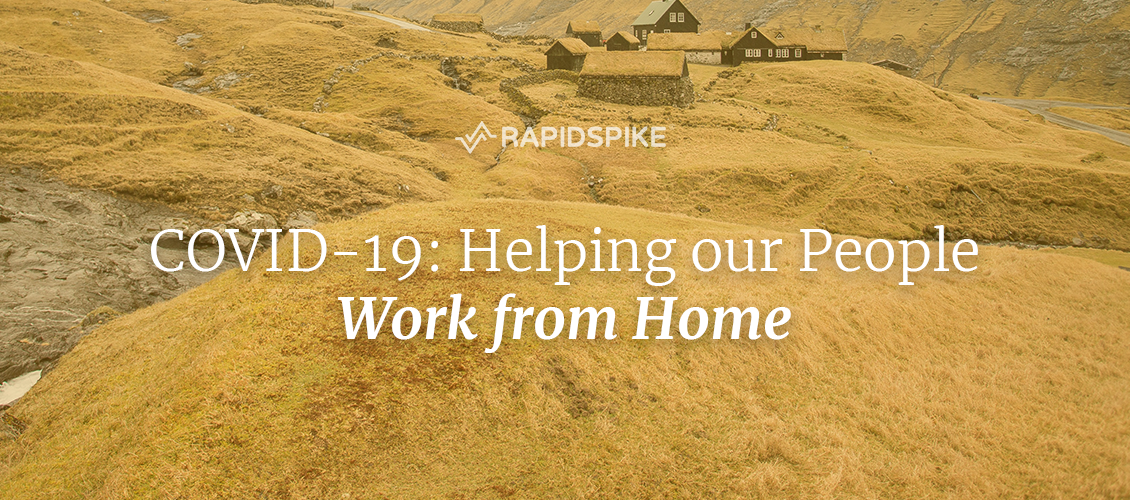 COVID-19: Helping our People Work from Home