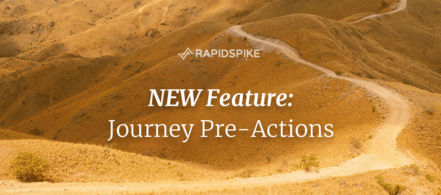 NEW Feature: Journey Pre-Actions