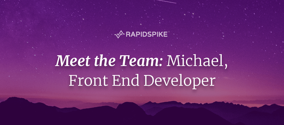 Meet the Team- Michael, Front End Developer