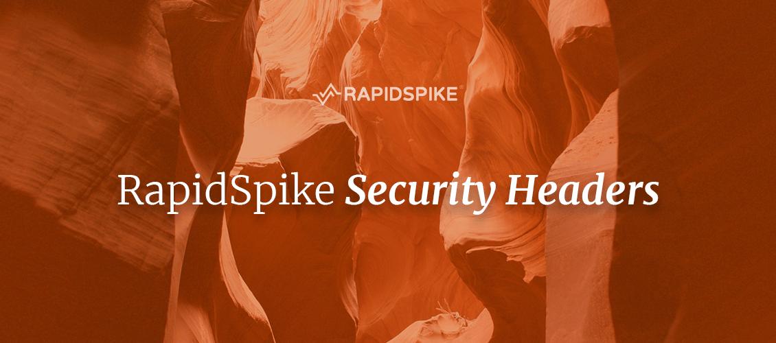 RapidSpike Security Headers