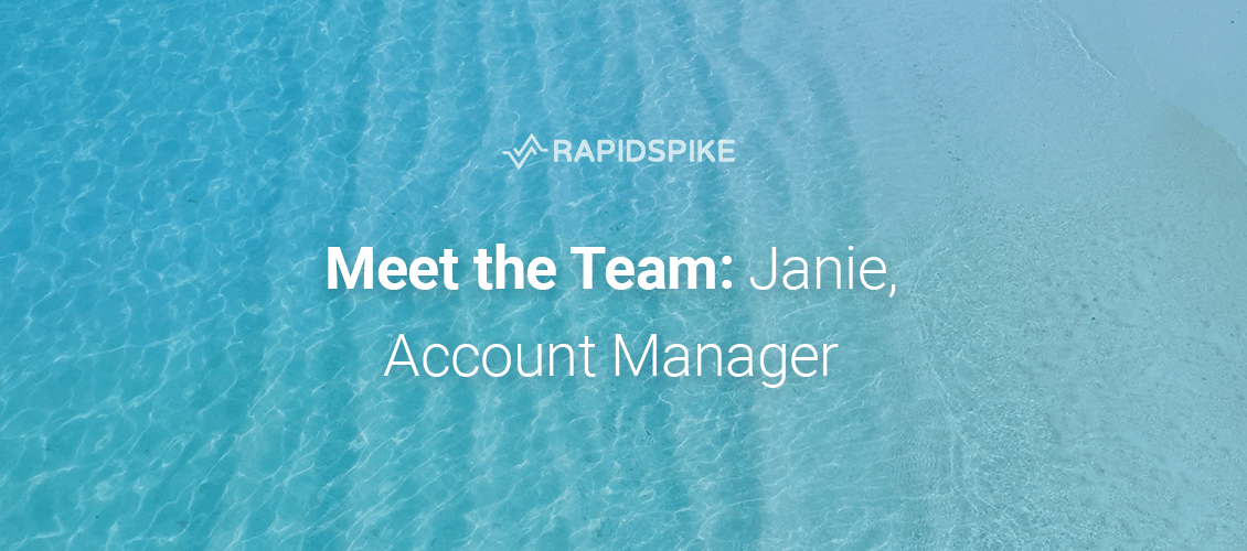 Meet the Team: Janie, Account Manager